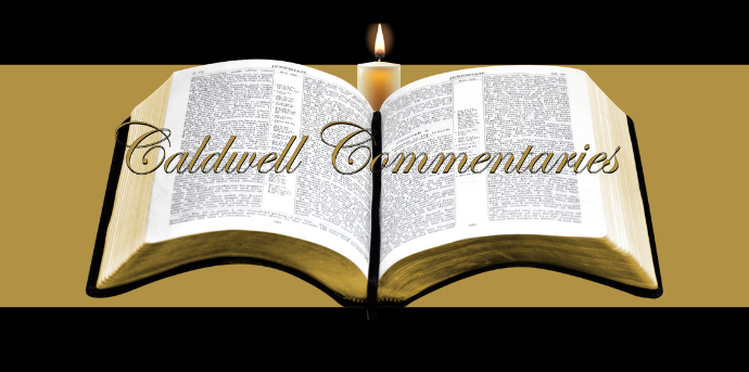 Caldwell Commentaries